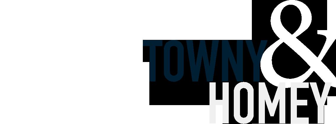 Towny & Homey